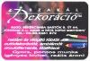 Békéscsaba, Szakál Dekoráció 2001